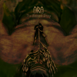 Ara - The Blessed Sleep (EP)