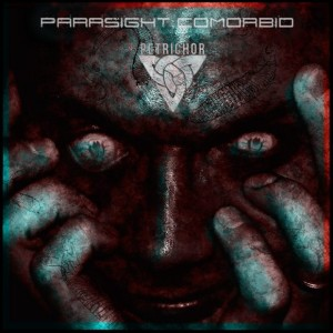 Parasight  Comorbid - Petrichor