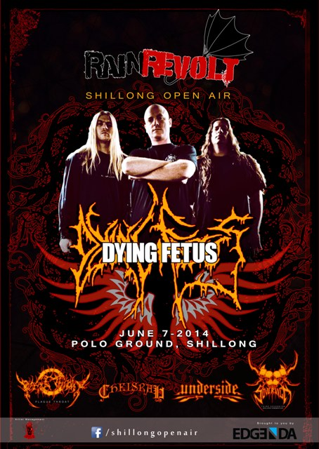 Rain Revolt - Shillong Open Air - Dying Fetus India