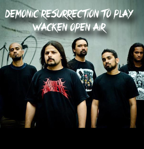 Demonic Resurrection To Play At Wacken Open Air Festival