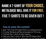 Name A T-Shirt Of Your Choice Metalbase Will Give It For Free