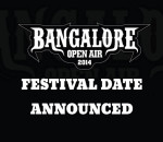 Bangalore Open Air 2014 Festival Date Announced