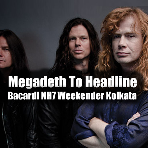 Megadeth To Headline Bacardi NH7 Weekender Kolkata, 2014