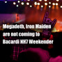 Megadeth and Iron Maiden Are Not Coming to Bacardi NH7 Weekender 2014