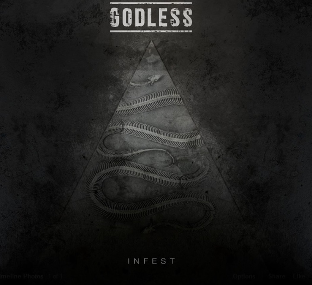 Godless - Infest | Artwork done by  Pranati Khanna