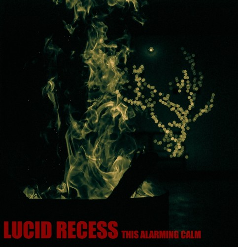 lucid-recess-this-alarming-calm-cover